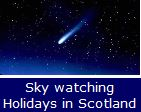 Sky Watching Holidays in Scotland